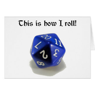 This Is How I Roll (d20) Greeting Card