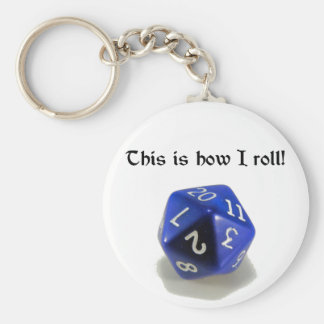 This Is How I Roll (d20) Key Ring