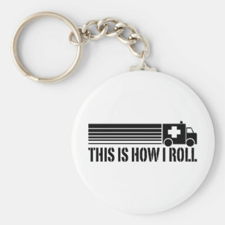 This Is How I Roll EMT Basic Round Button Key Ring
