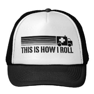 This Is How I Roll EMT Cap