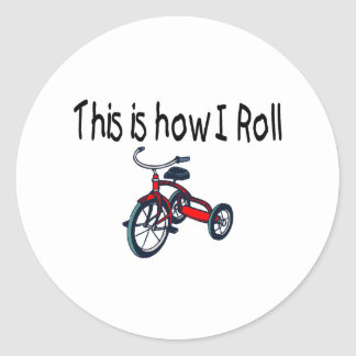 This Is How I Roll (Red Tricycle) Round Sticker