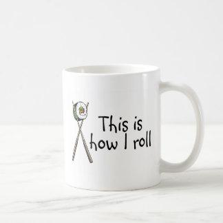 This Is How I Roll Sushi Basic White Mug