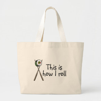 This Is How I Roll Sushi Jumbo Tote Bag