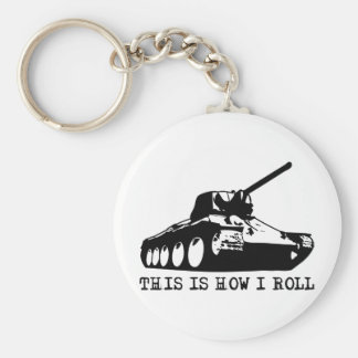 This Is How I Roll - Tank Key Ring