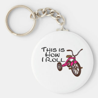 This Is How I Roll (Tricycle) Basic Round Button Key Ring