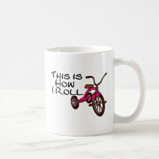This Is How I Roll (Tricycle) Basic White Mug