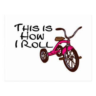 This Is How I Roll (Tricycle) Postcard