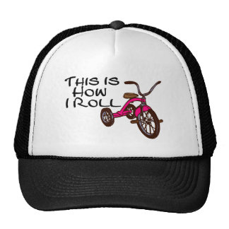 This Is How I Roll (Tricycle) Trucker Hats