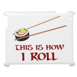 This Is How I Sushi Roll Cover For The iPad 2 3 4