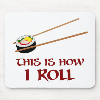 This Is How I Sushi Roll Mouse Mat