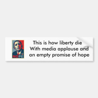 This is how liberty dies bumper sticker
