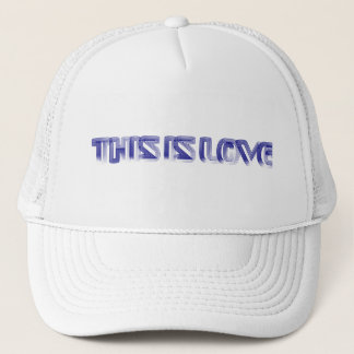 This Is Love Trucker Hat