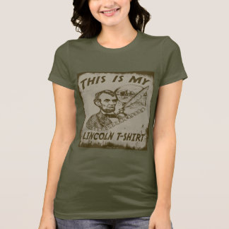 THIS IS MY ABE LINCOLN T-SHIRT