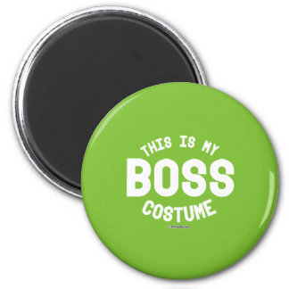 This is my Boss Costume 6 Cm Round Magnet