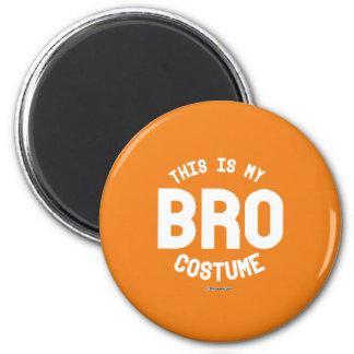 This is my Bro Costume 6 Cm Round Magnet