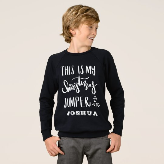 THIS IS MY CHRISTMAS JUMPER SWEATSHIRT