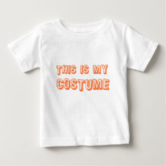 This is my Costume! Infant T-Shirt