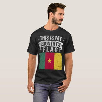 This is My Country's Flag Cameroonian Flag tshirt