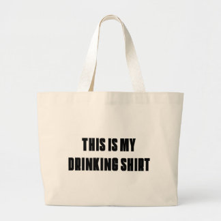 THIS IS MY DRINKING SHIRT TOTE BAGS