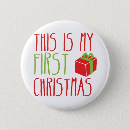 This is my FIRST Christmas newborn baby Xmas 6 Cm Round Badge