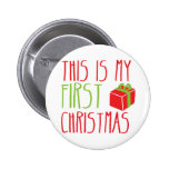 This is my FIRST Christmas newborn baby Xmas Pinback Button