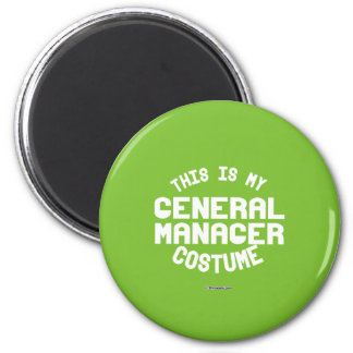 This is my General Manager Costume 6 Cm Round Magnet