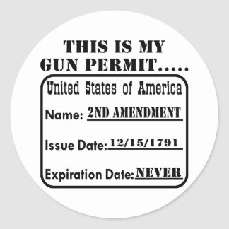 This Is My Gun Permit Classic Round Sticker