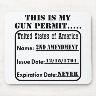 This Is My Gun Permit Mouse Mat