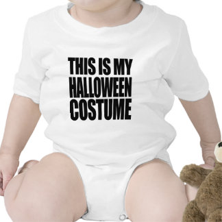 THIS IS MY HALLOWEEN COSTUME - - Halloween - png Baby Creeper