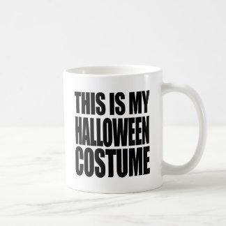 THIS IS MY HALLOWEEN COSTUME - COFFEE MUGS