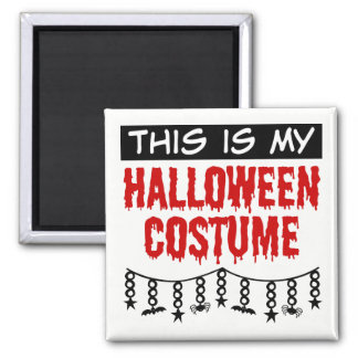 This is My Halloween Costume Spiders Bats Square Magnet