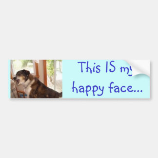 """""""This IS my happy face..."""" bumper sticker"""