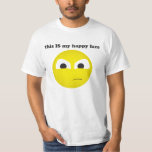 This is my happy face t-shirts