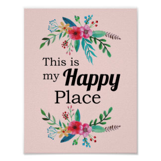 """""""This is my Happy Place"""" Quote Watercolor Floral Poster"""