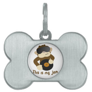 This is my jam, Monkey Pet Tag