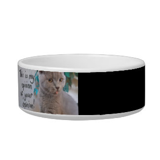 This is My Opinion of Your Opinion Cat Bowl- Black Bowl