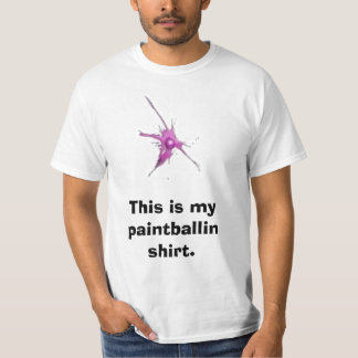 This is my paintballin shirt. T-Shirt