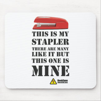 This is My Stapler by GeekZone Mouse Pad