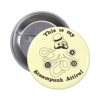 This IS my Steampunk Attire 6 Cm Round Badge