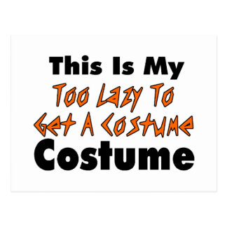 This Is My Too Lazy To Get A Costume Costume Postcard