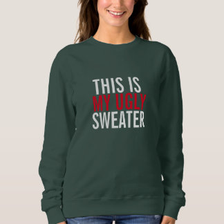 This is My Ugly Sweater