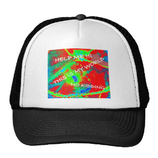 THIS IS MY WORLD VARIATIONS TRUCKER HAT