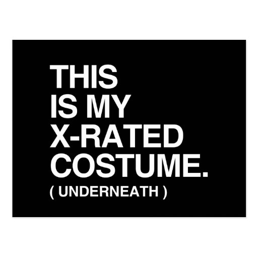 THIS IS MY X-RATED COSTUME.png Post Card