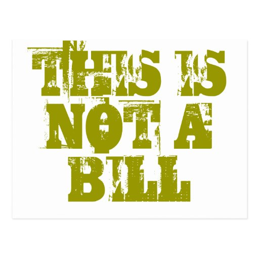 This Is Not A Bill Post Cards