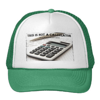 """""""This Is Not a Calculator"""" Cap"""