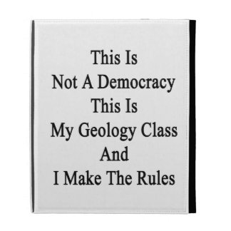This Is Not A Democracy This Is My Geology Class A iPad Folio Covers