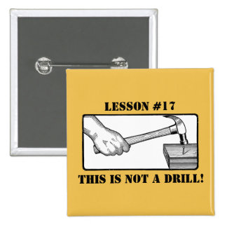 This Is Not a Drill - Hand, Hammer, Nail 15 Cm Square Badge