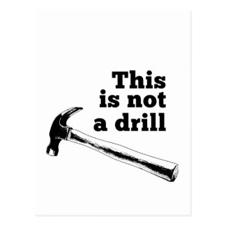 This Is Not a Drill Postcard