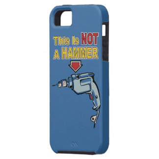This is NOT a Hammer - Funny Word Play Saying Case For The iPhone 5