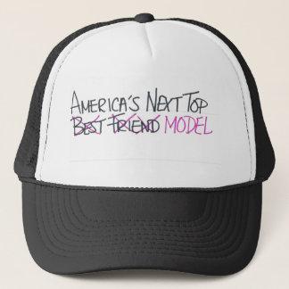 This is NOT America's Next Top Best Friend Trucker Hat